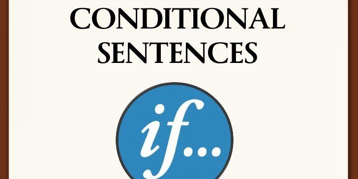 Câu điều kiện (conditional sentences)